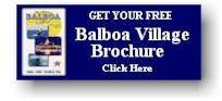 Click To Get Your Free Balboa Village Brochure